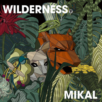 Mikal - Wilderness (Sampler) - Unearthed Sounds