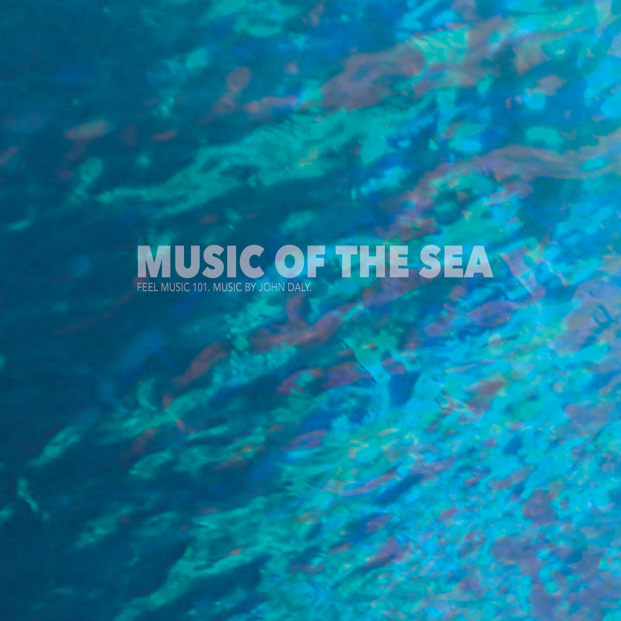 John Daly - Music of the Sea - Unearthed Sounds