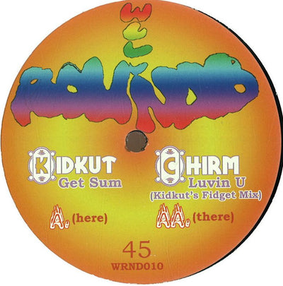 Kidkut - Get Sum EP - Unearthed Sounds