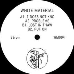 White Material - WM004 - Unearthed Sounds