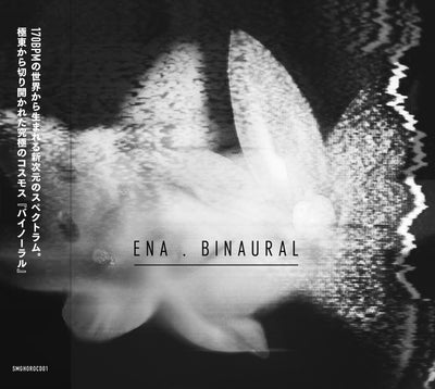 Ena - Binaural [CD Edition] - Unearthed Sounds