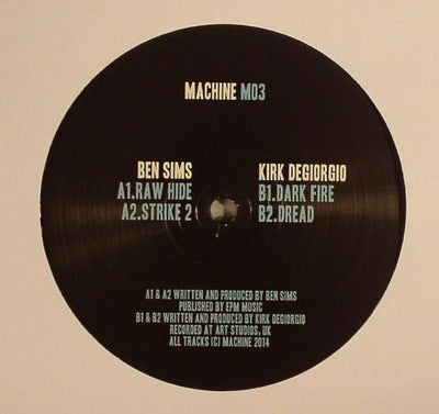 Kirk DeGiorgio & Ben Sims - Machine 03 - Unearthed Sounds