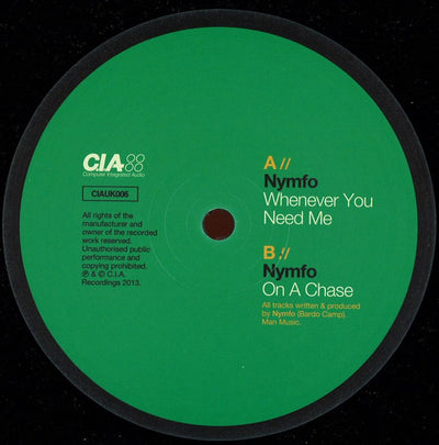 Nymfo - Whenever You Need Me / On a Chase , Vinyl - CIA Records, Unearthed Sounds