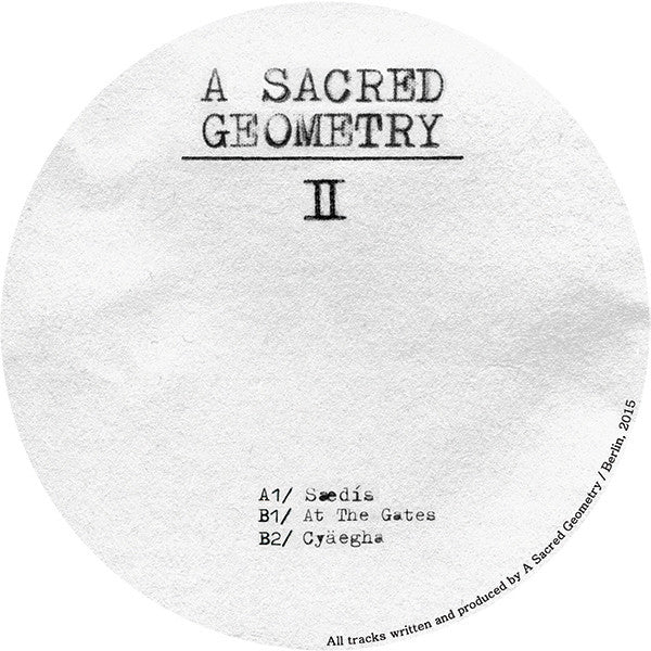 A Sacred Geometry - Chapter II - Unearthed Sounds