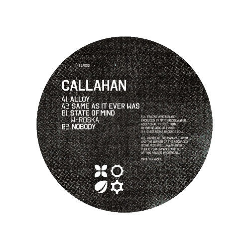 Callahan - Alloy EP , Vinyl - 4 Seasons Records, Unearthed Sounds