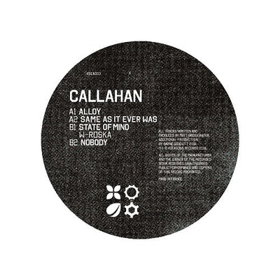 Callahan - Alloy EP - Unearthed Sounds