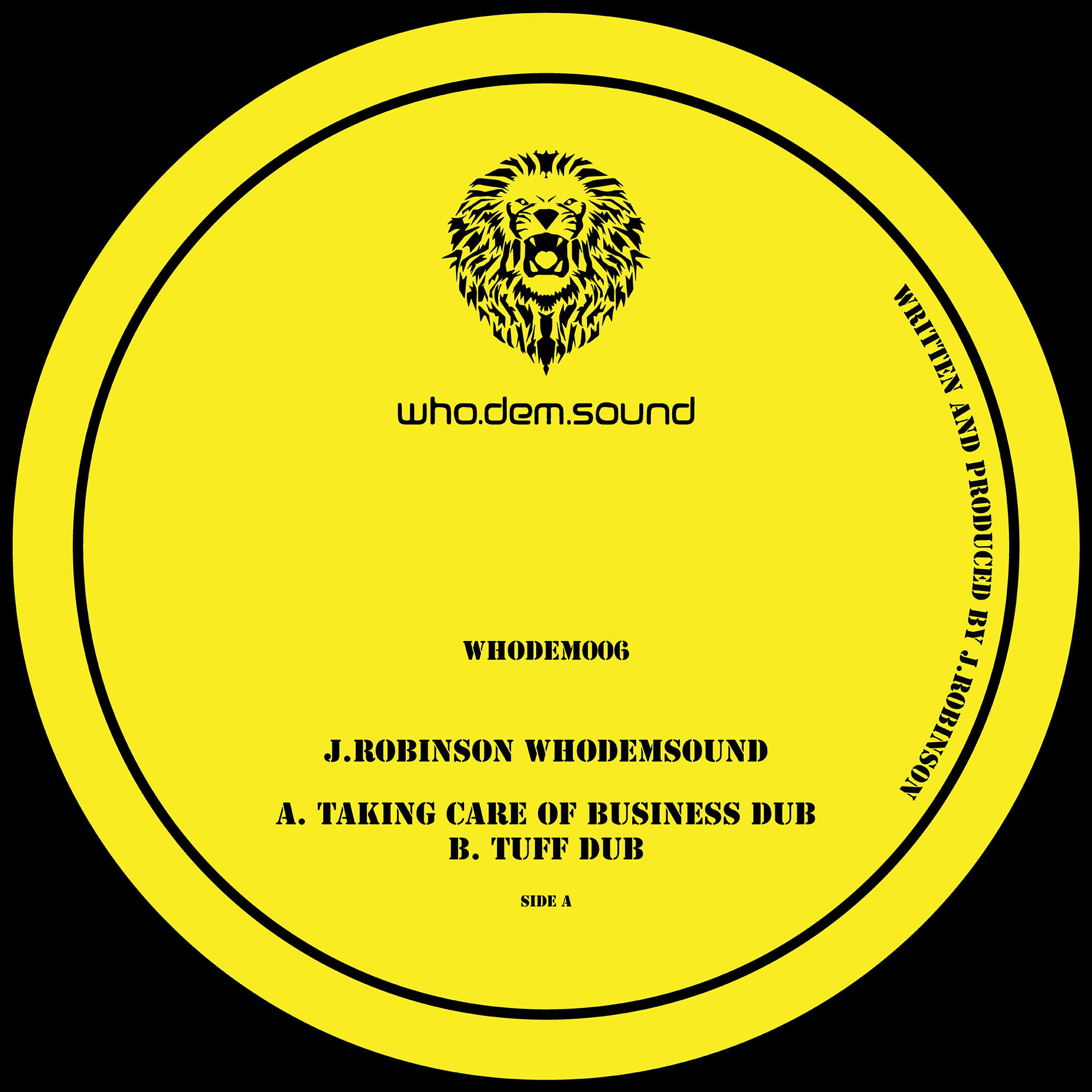 J.Robinson  - WhoDemSound [Incl. Sticker] - Unearthed Sounds
