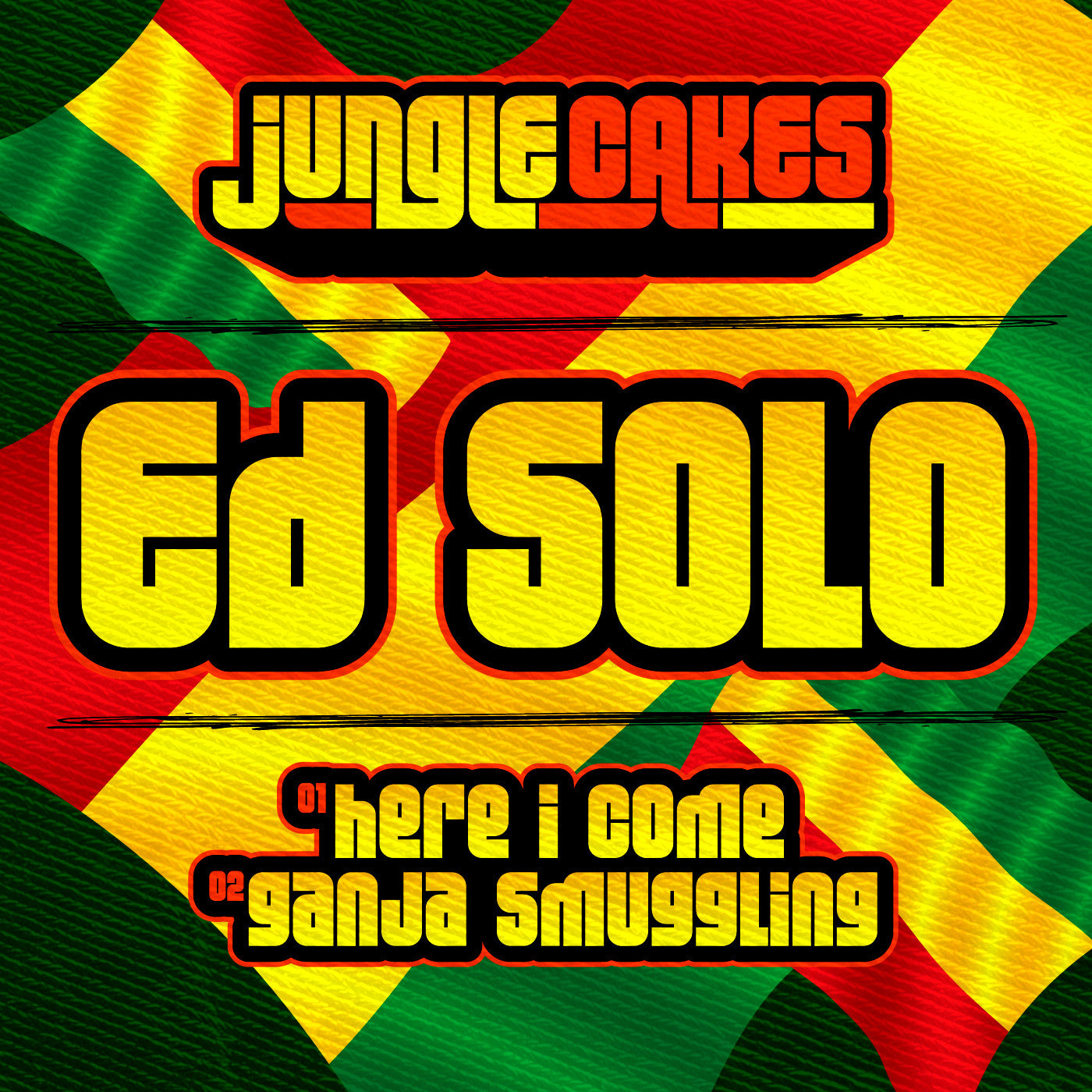 Ed Solo - Here I Come / Ganja Smuggling - Unearthed Sounds