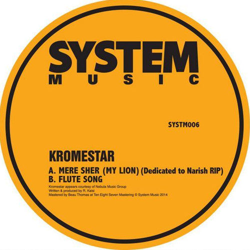 Kromestar - Mere Sher (My Lion) / Flute Song - Unearthed Sounds