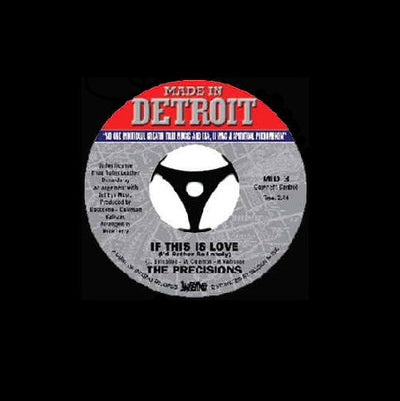 The Precisions - If This Is Love - Unearthed Sounds