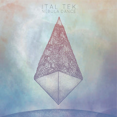 Ital Tek - Nebula Dance - Unearthed Sounds