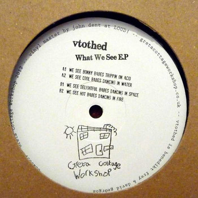 Vtothed ‎'What We See EP' - Unearthed Sounds