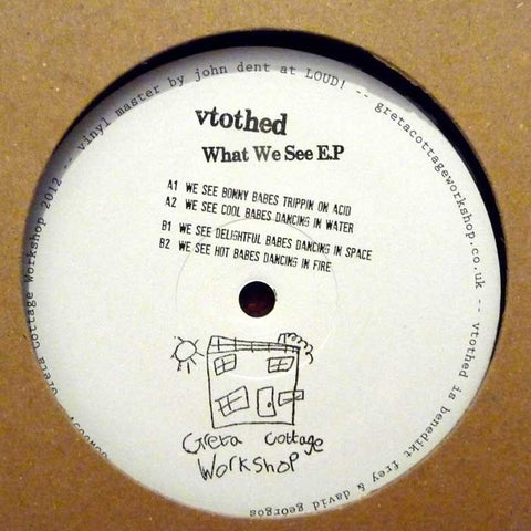 Vtothed ‎'What We See EP'