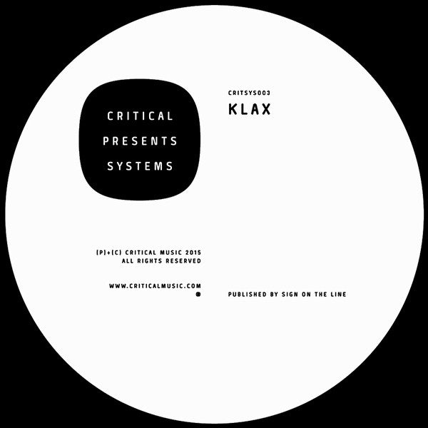 Klax - Critical Presents: Systems 003 [Coloured Vinyl w/ Download Code] - Unearthed Sounds