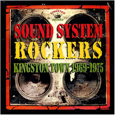 Sound System Rockers: Kingston Town 1969 - 1975