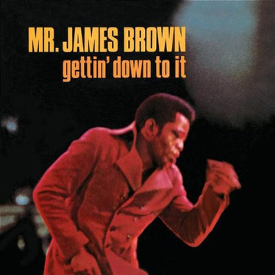 James Brown - Gettin' Into It [180g LP in Gatefold Sleeve] - Unearthed Sounds