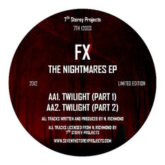FX - The Nightmares EP (Black Vinyl) , Vinyl - 7th Storey Projects, Unearthed Sounds - 2