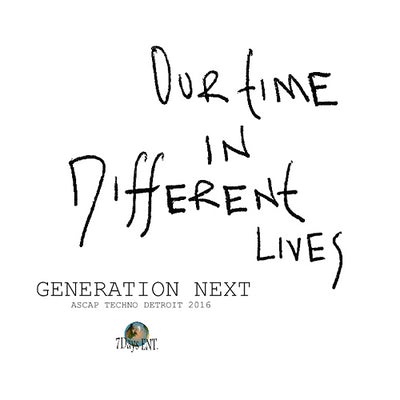 Generation Next - Our Time In Different Lives , Vinyl - 7 Days Ent, Unearthed Sounds