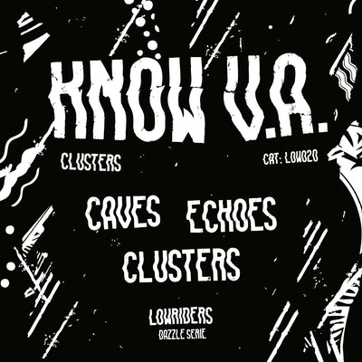 Know V.A. - Clusters - Unearthed Sounds
