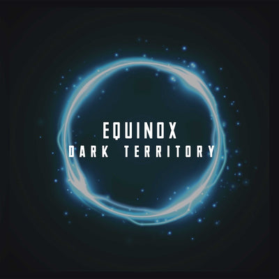 "Equinox - Dark Territory EP [12"" Black Vinyl w/ Picture Sleeve] - Unearthed Sounds, Vinyl, Record Store, Vinyl Records"
