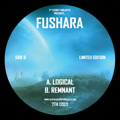 Fushara - Logical / Remnant - Unearthed Sounds