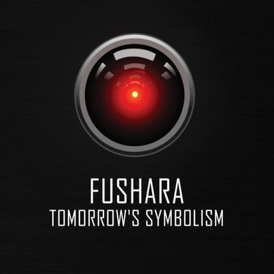 Fushara - Tomorrow's Symbolism [CD] - Unearthed Sounds