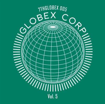 Tim Reaper & Dwarde - Globex Corp Volume 5 - Unearthed Sounds