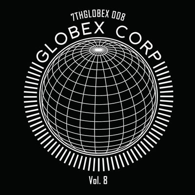 Dwarde & Tim Reaper - Globex Corp Volume 8 - Unearthed Sounds