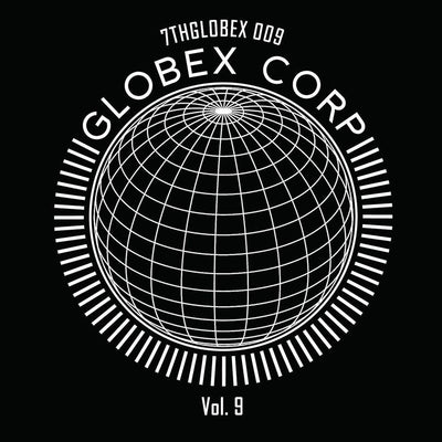 Various Artists - Globex Corp Volume 9 - Unearthed Sounds