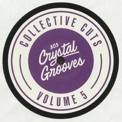 UC Beatz - 803 Crystal Grooves Collective Cuts Vol. 5 - Unearthed Sounds