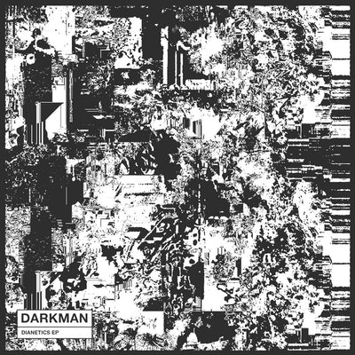 Darkman - Dianetics EP