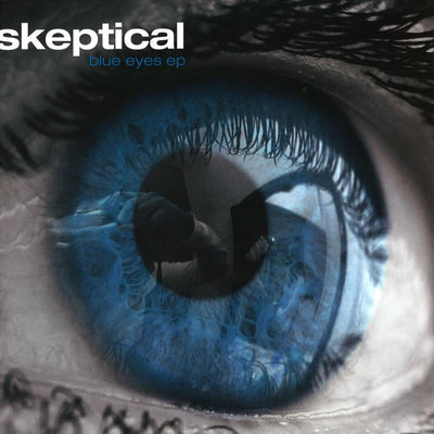 Skeptical - Blue Eyes - Unearthed Sounds