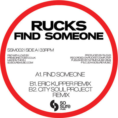 Rucks - Find Someone - Unearthed Sounds
