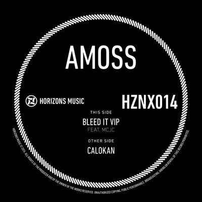 Amoss - Bleed It VIP / Calokan - Unearthed Sounds