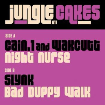 Cain 1 / Wakcutt / Slynk - Night Nurse - Unearthed Sounds