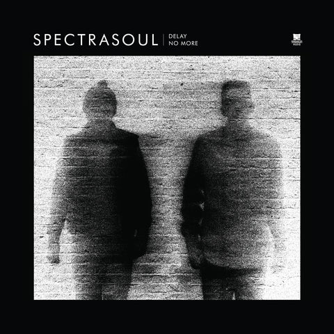 SpectraSoul 'Delay No More EP'