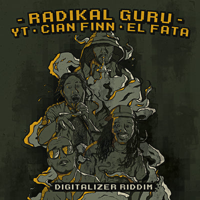 Radikal Guru - Digitalizer Riddim (ft. YT, Cian Finn & El Fata) - Unearthed Sounds