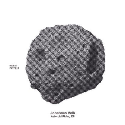 Johannes Volk - Asteroid Riding EP - Unearthed Sounds