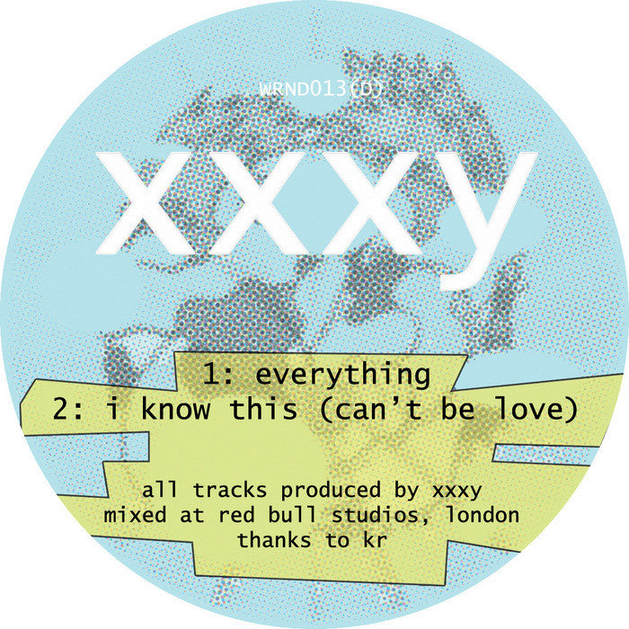 xxxy - Everything EP - Unearthed Sounds