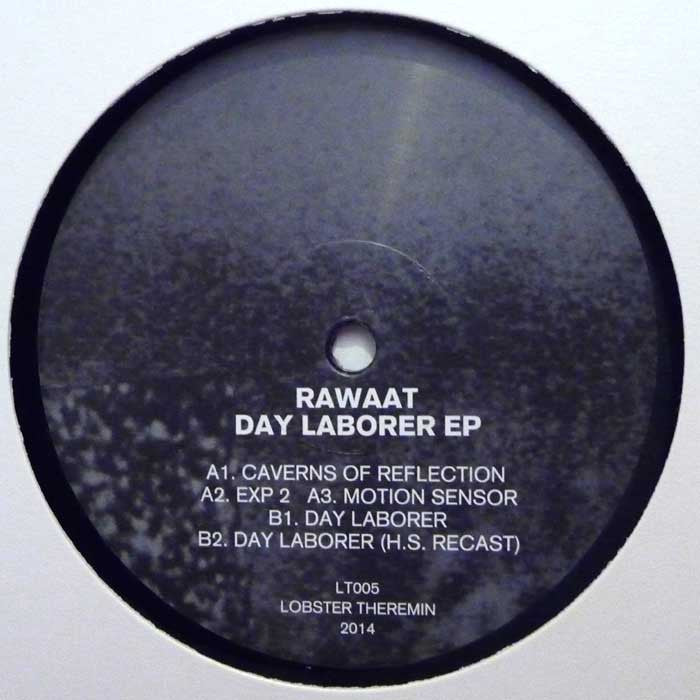 Rawaat - Day Laborer [Repress] - Unearthed Sounds