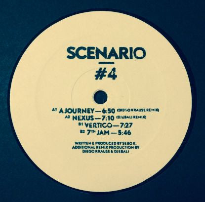 Sebo K - Scenario#4, Diego Krause, Djebali Rmxs (Vinyl Only) - Unearthed Sounds