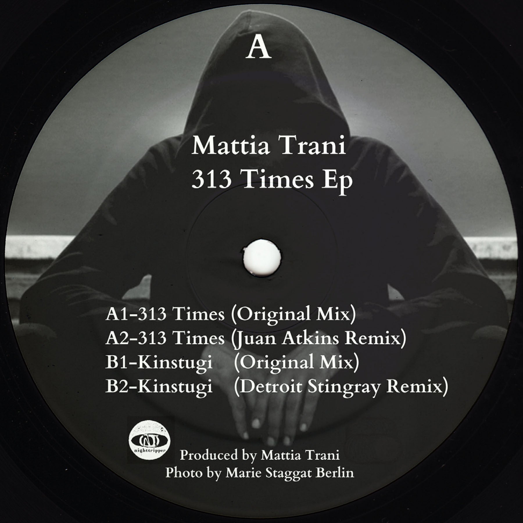 Mattia Trani - 313 Times (J.Atkins & Stingray Remixes) - Unearthed Sounds