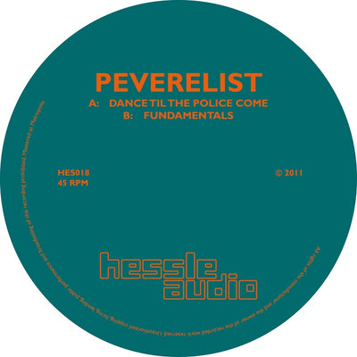 Peverelist - Dance Til the Police Come / Fundamentals - Unearthed Sounds