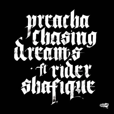 Preacha - Chasing Dreams ft. Rider Shafique [w/ Acapella] - Unearthed Sounds, Vinyl, Record Store, Vinyl Records