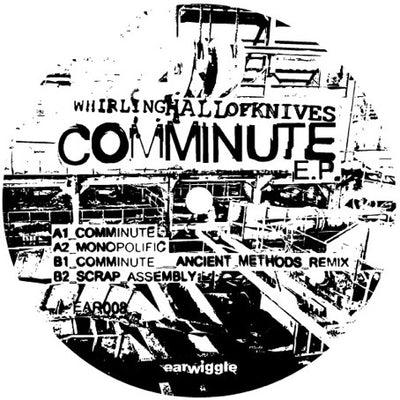 Whirling Hall Of Knives - Comminute - Unearthed Sounds