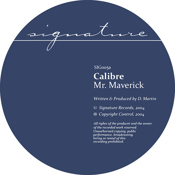 Calibre - Mr Maverick / Highlander - Unearthed Sounds