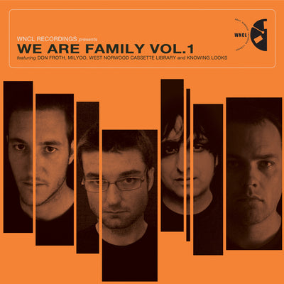 West Norwood Cassette Library, Knowing Looks ‎– We Are Family Vol. 1Don Froth, Milyoo, West Norw - Unearthed Sounds