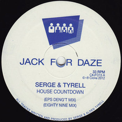 Serge & Tyrell - House Countdown - Unearthed Sounds
