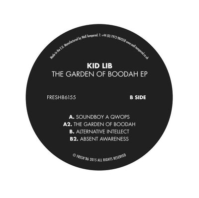 Kid Lib - The Garden of Boodah EP - Unearthed Sounds