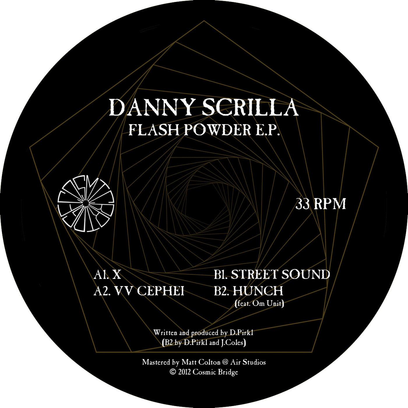 Danny Scrilla - Flash Powder EP - Unearthed Sounds